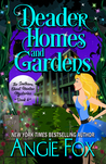 Deader Homes and Gardens (Southern Ghost Hunter Mysteries, book 4)