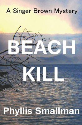Beach Kill by Phyllis Smallman