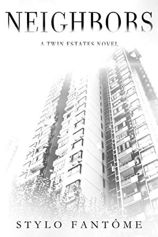 Neighbors (Twin Estates, #1)