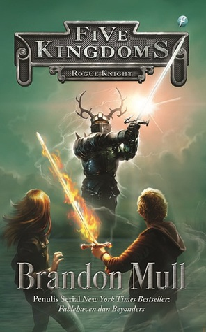 Rogue Knight (Five Kingdoms, #2)