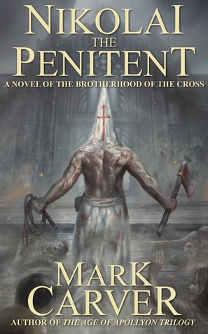 Nikolai the Penitent by Mark Carver