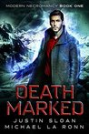 Death Marked (Modern Necromancy Book 1)