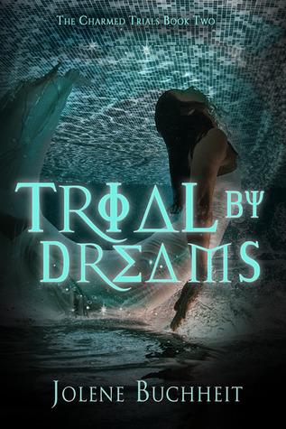 Trial by Dreams
