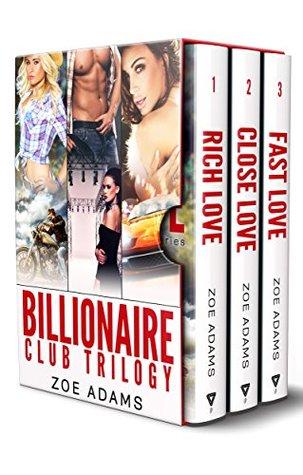Billionaire Club Trilogy Books 1-3 by Zoe Adams