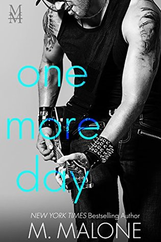 One More Day (The Alexanders, #1) by M. Malone