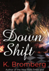 Down Shift (Driven, #8)