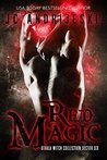 Red Magic: an Adult Dystopian Paranormal Romance: Sector 6