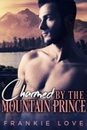Charmed By The Mountain Prince