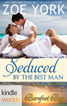 Seduced by the Best Man (Barefoot Bay Kindle World)