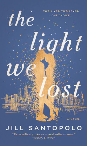 DOWNLOAD [pdf] The Light We Lost by Jill Santopolo !! Read
