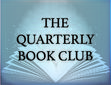 """The Quarterly Book Club"""