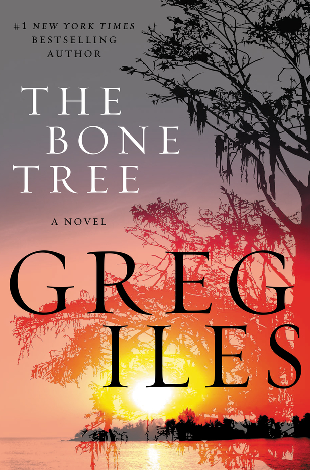 The Bone Tree : Greg Iles